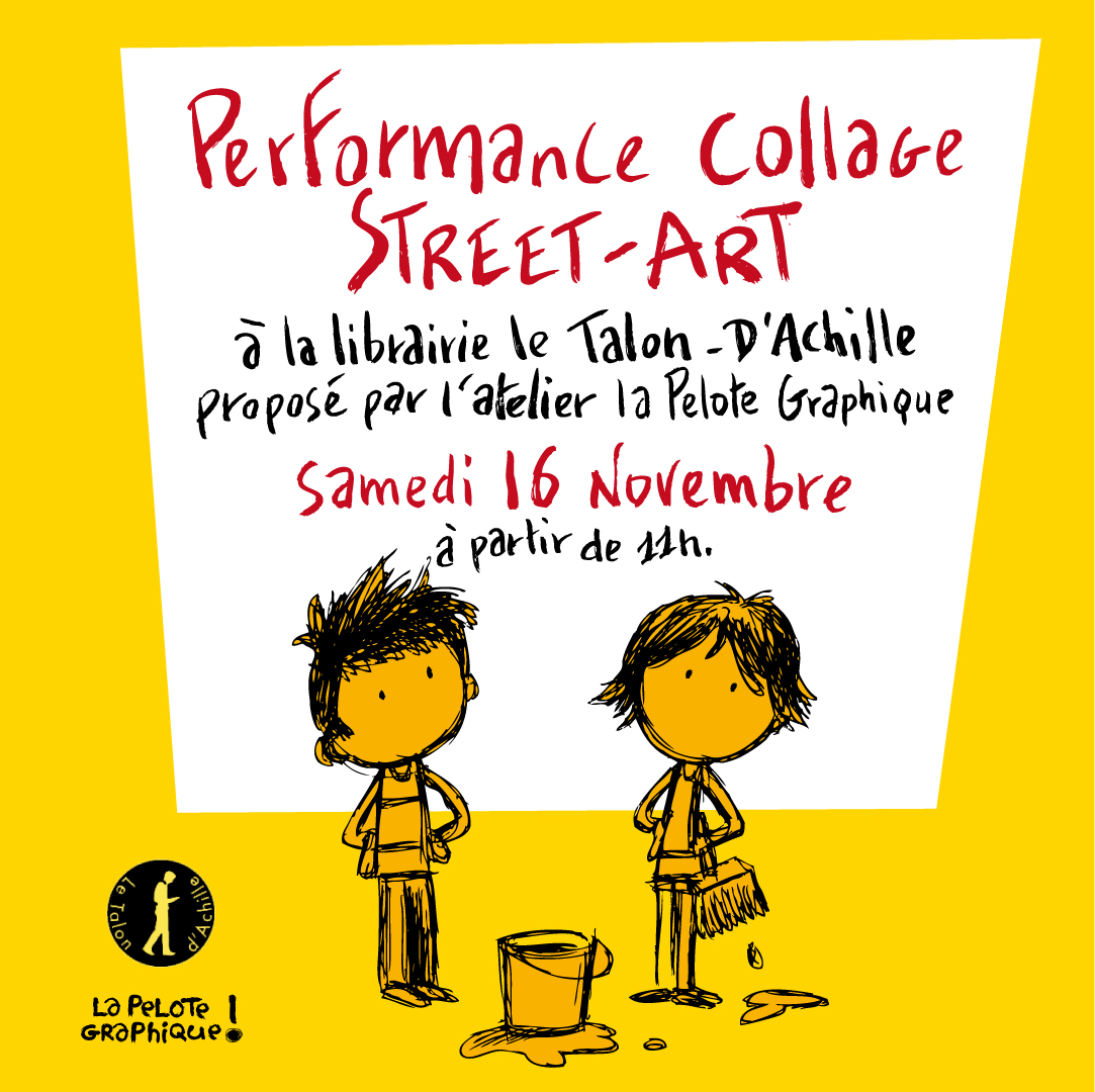 Samedi 16 novembre dès 11h : performance de collage street-art